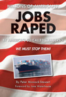 Jobs Raped by Peter Minnock-Stewart